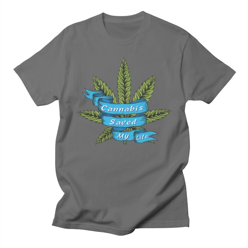 Cannabis Saved My Life Men's T-Shirt by The Medical Cannabis Community