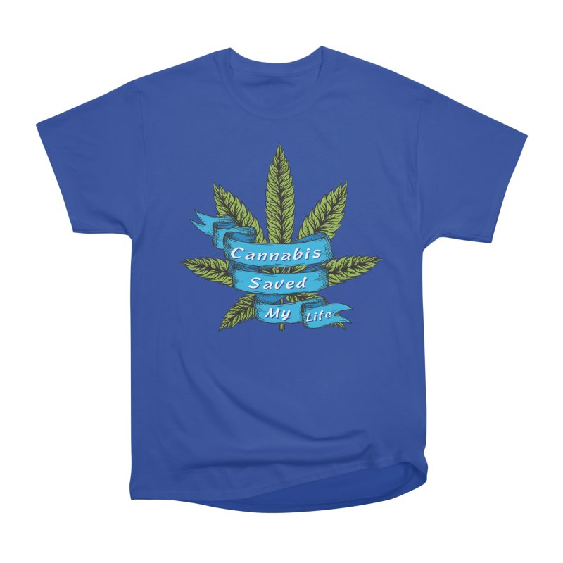 Cannabis Saved My Life Men's Heavyweight T-Shirt by The Medical Cannabis Community