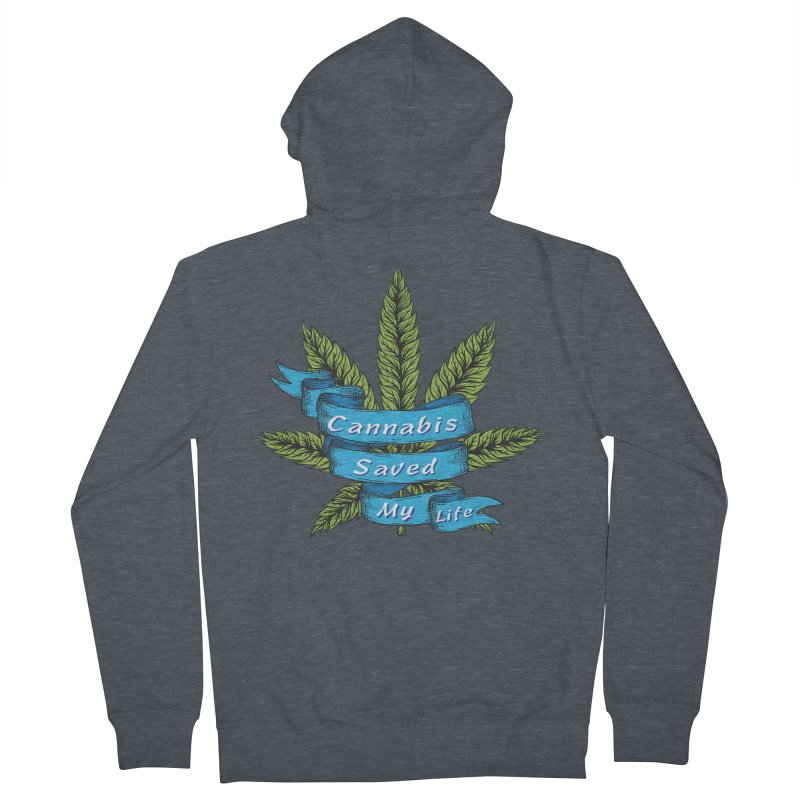 Cannabis Saved My Life Men's French Terry Zip-Up Hoody by The Medical Cannabis Community