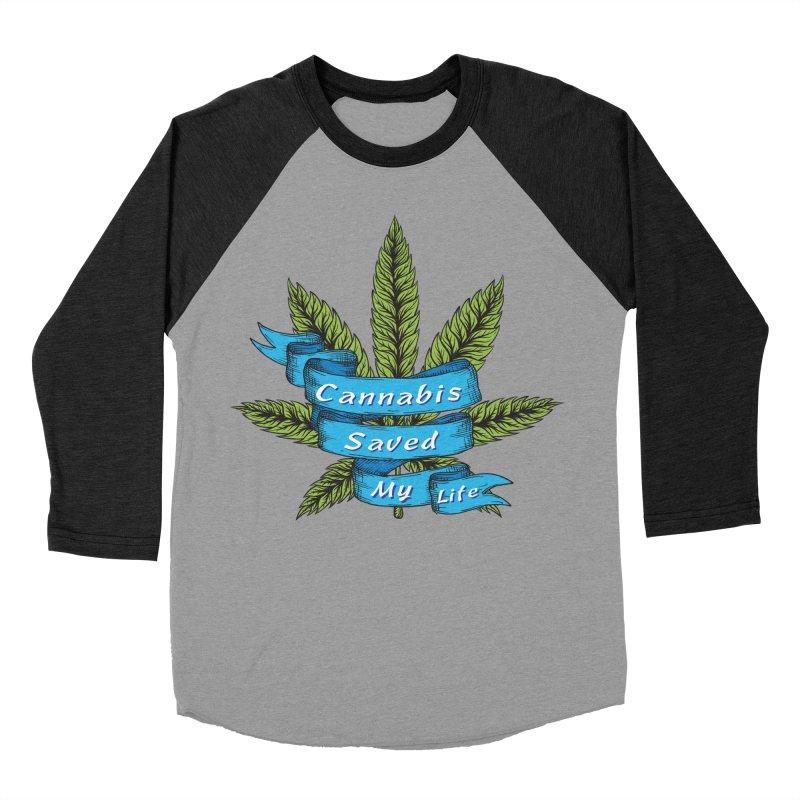 Cannabis Saved My Life Men's Baseball Triblend Longsleeve T-Shirt by The Medical Cannabis Community