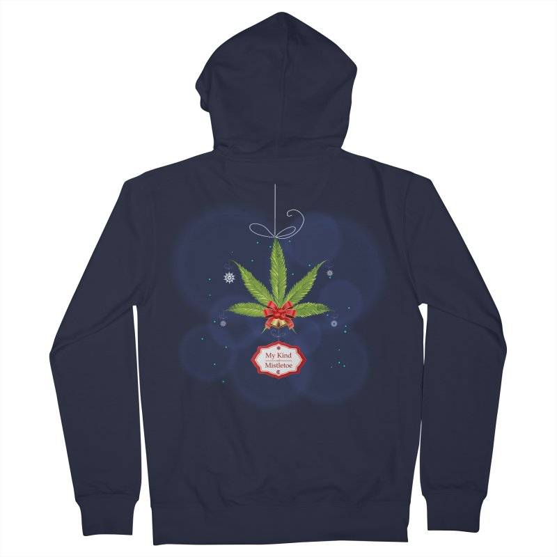 My Kind of Mistletoe Women's French Terry Zip-Up Hoody by The Medical Cannabis Community