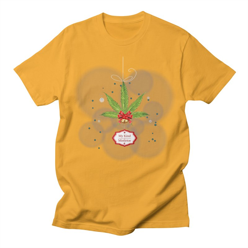 My Kind of Mistletoe Men's Regular T-Shirt by The Medical Cannabis Community