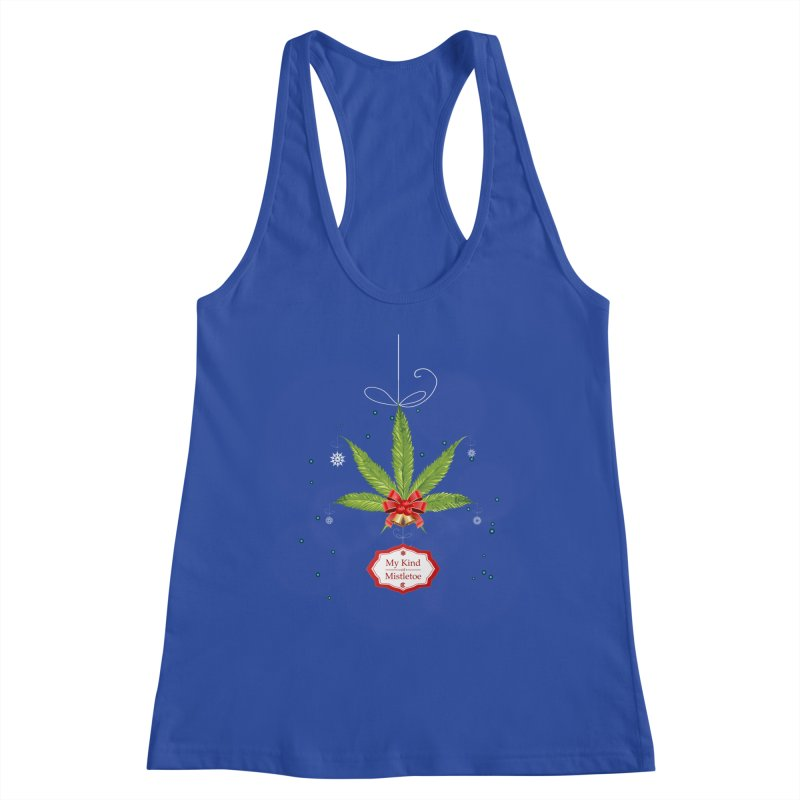 My Kind of Mistletoe Women's Racerback Tank by The Medical Cannabis Community