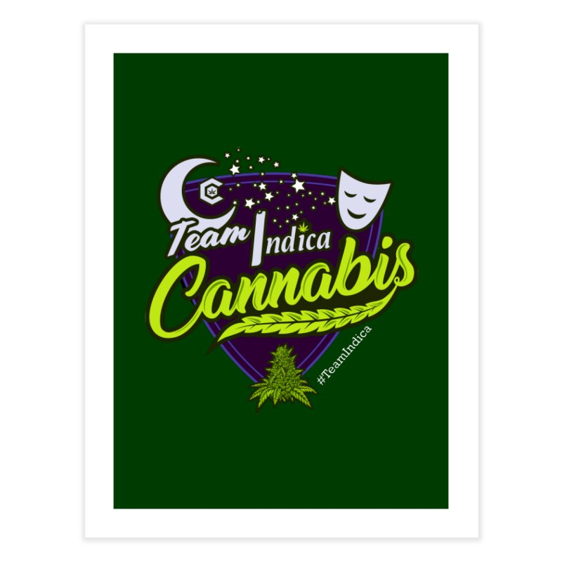 Team Indica Home Fine Art Print by The Medical Cannabis Community