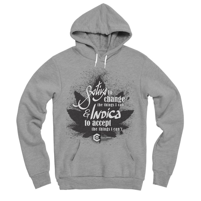 Sativa to change, Indica to accept Men's Sponge Fleece Pullover Hoody by The Medical Cannabis Community