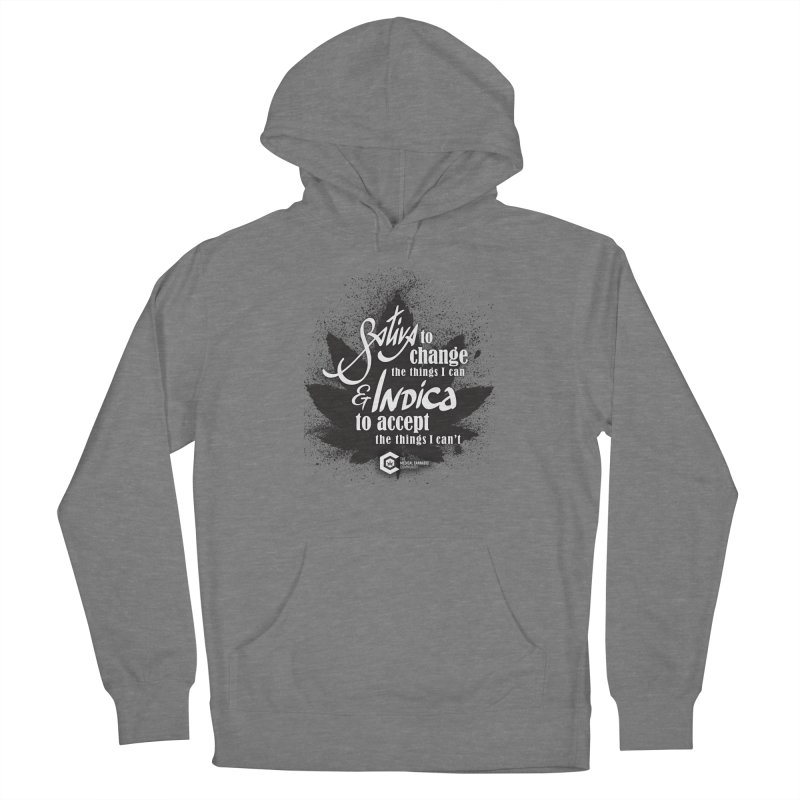 Sativa to change, Indica to accept Women's Pullover Hoody by The Medical Cannabis Community