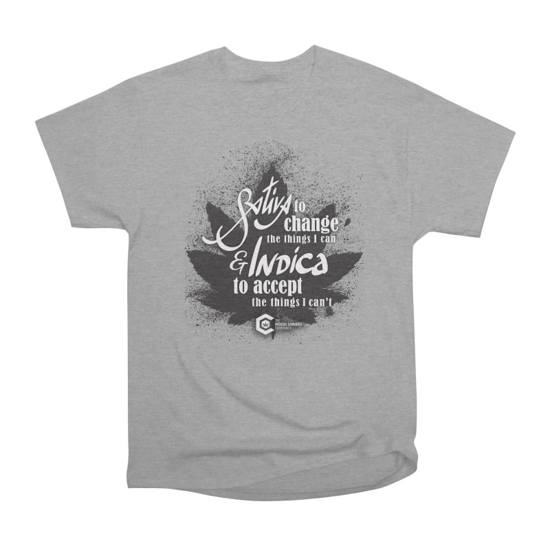 Sativa to change, Indica to accept Men's Heavyweight T-Shirt by The Medical Cannabis Community