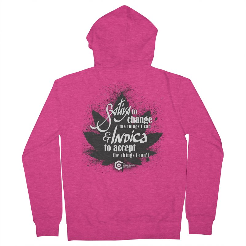 Sativa to change, Indica to accept Women's French Terry Zip-Up Hoody by The Medical Cannabis Community