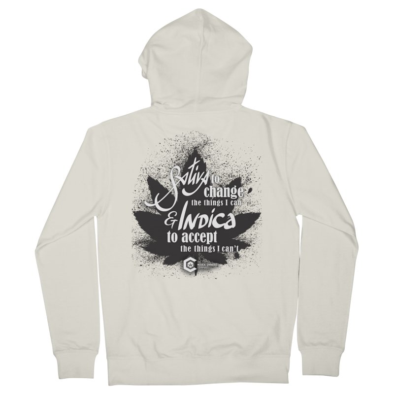 Sativa to change, Indica to accept Men's French Terry Zip-Up Hoody by The Medical Cannabis Community
