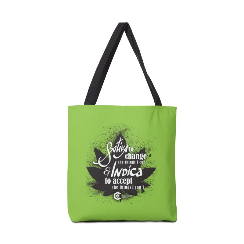 Sativa to change, Indica to accept Accessories Tote Bag Bag by The Medical Cannabis Community