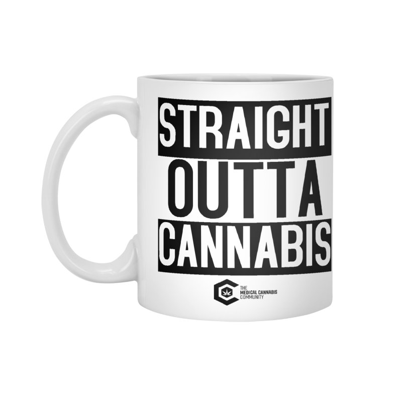 Straight Outta Cannabis Accessories Standard Mug by The Medical Cannabis Community