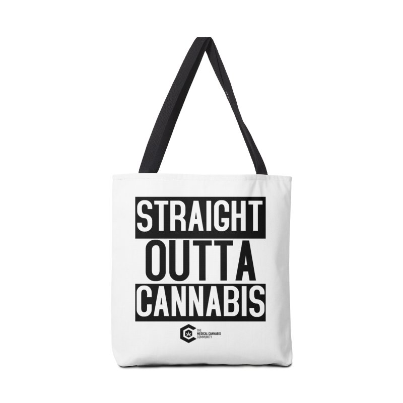 Straight Outta Cannabis Accessories Tote Bag Bag by The Medical Cannabis Community