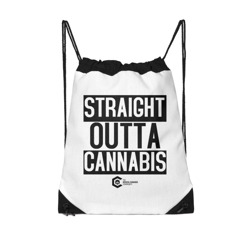 Straight Outta Cannabis Accessories Drawstring Bag Bag by The Medical Cannabis Community
