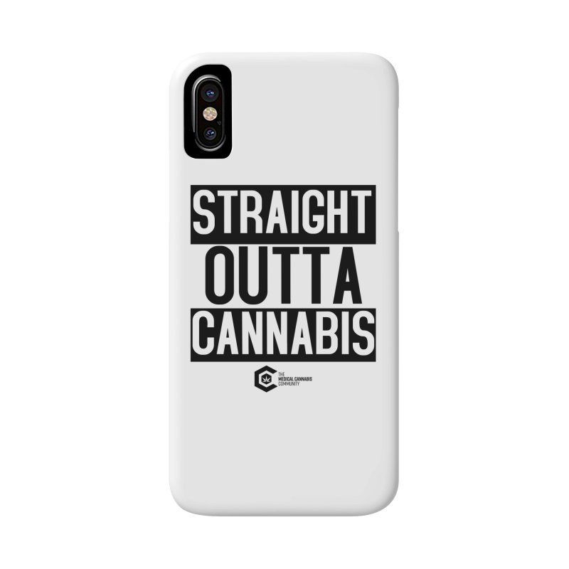 Straight Outta Cannabis Accessories Phone Case by The Medical Cannabis Community