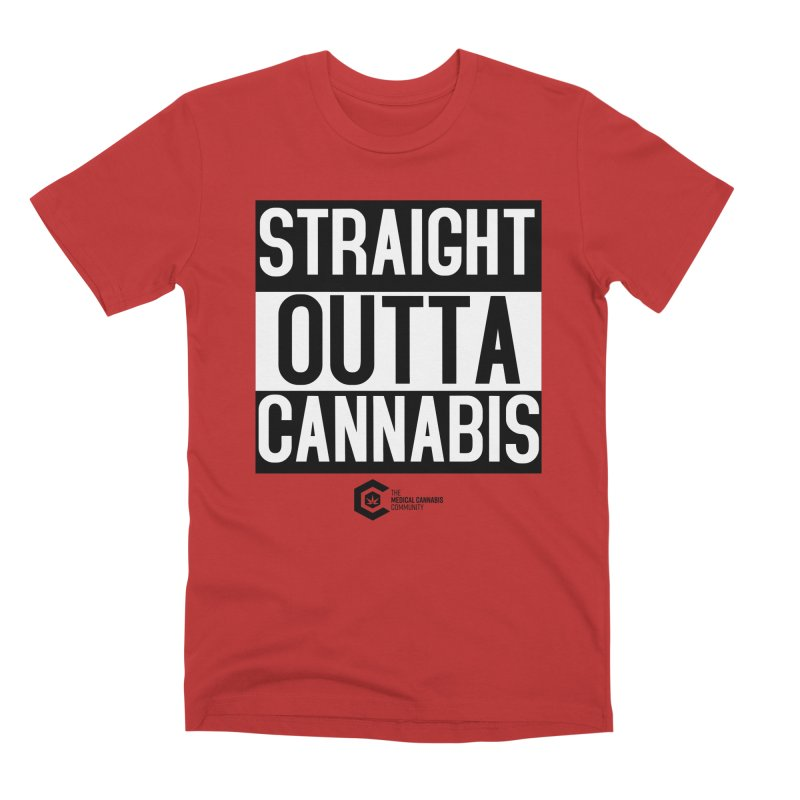 Straight Outta Cannabis Men's Premium T-Shirt by The Medical Cannabis Community