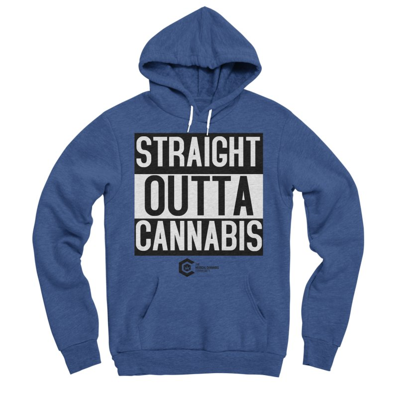 Straight Outta Cannabis Women's Sponge Fleece Pullover Hoody by The Medical Cannabis Community
