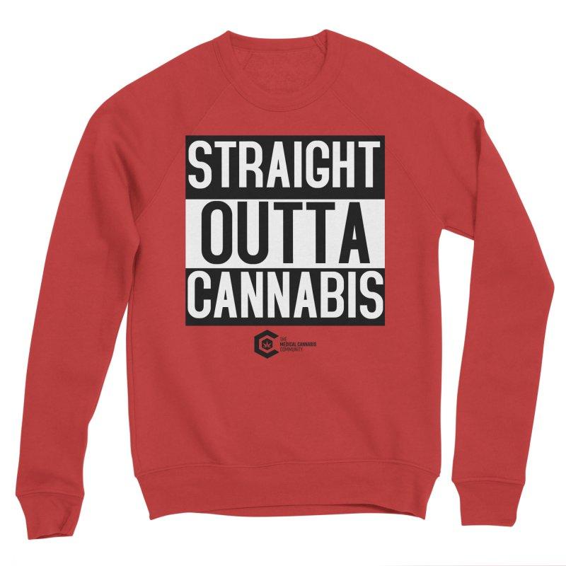 Straight Outta Cannabis Women's Sponge Fleece Sweatshirt by The Medical Cannabis Community
