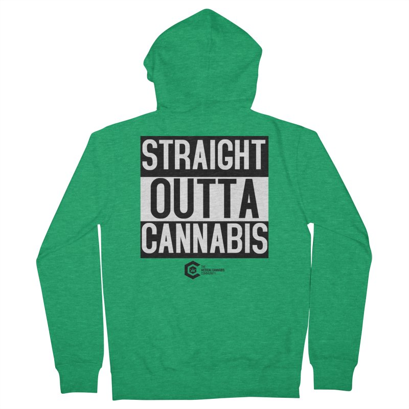 Straight Outta Cannabis Women's French Terry Zip-Up Hoody by The Medical Cannabis Community