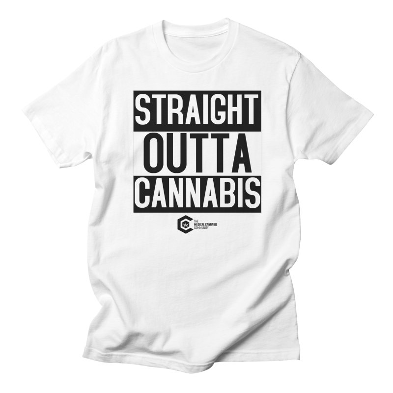 Straight Outta Cannabis Women's Regular Unisex T-Shirt by The Medical Cannabis Community