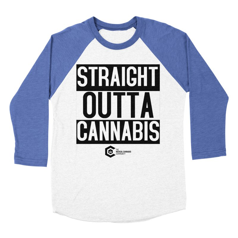 Straight Outta Cannabis Women's Baseball Triblend Longsleeve T-Shirt by The Medical Cannabis Community