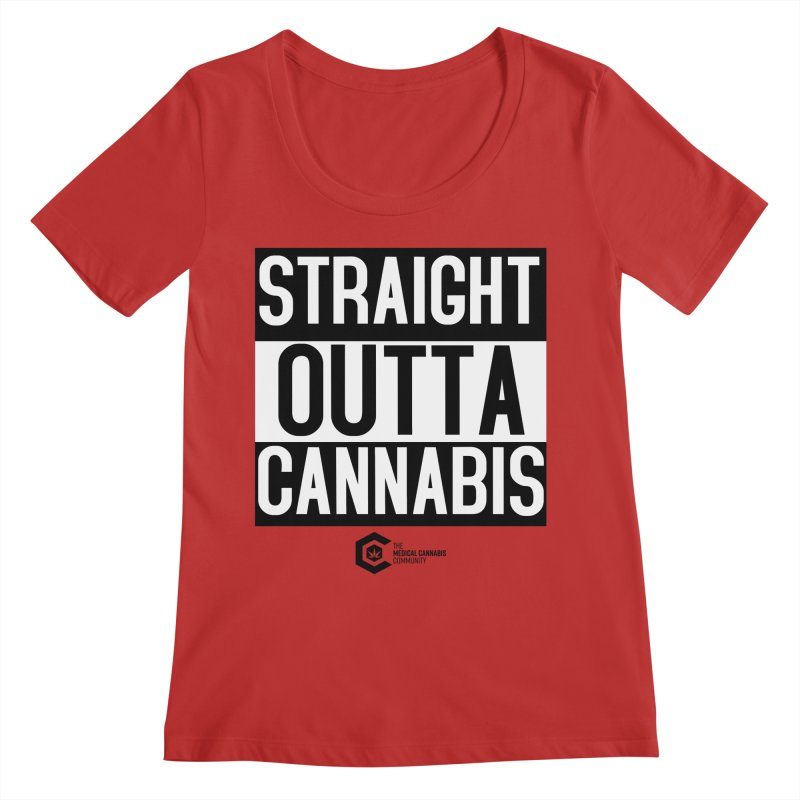 Straight Outta Cannabis Women's Regular Scoop Neck by The Medical Cannabis Community