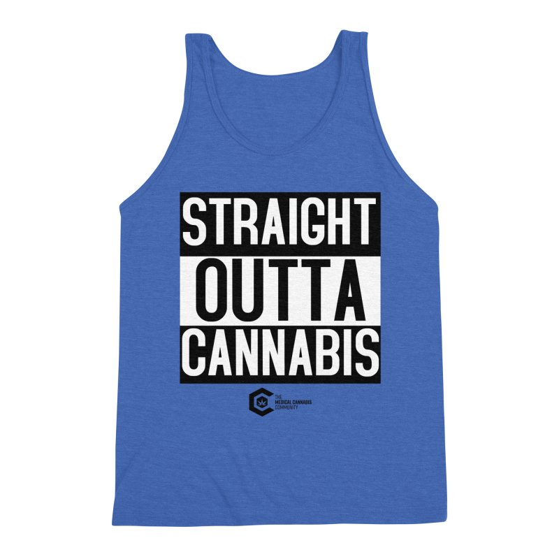 Straight Outta Cannabis Men's Triblend Tank by The Medical Cannabis Community