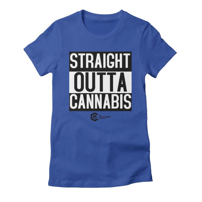 Straight Outta Cannabis Women's Fitted T-Shirt by The Medical Cannabis Community