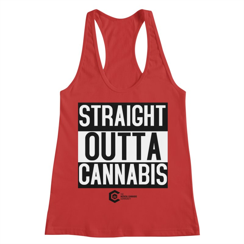 Straight Outta Cannabis Women's Racerback Tank by The Medical Cannabis Community