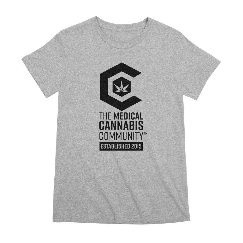 The Medical Cannabis Community Women's Premium T-Shirt by The Medical Cannabis Community