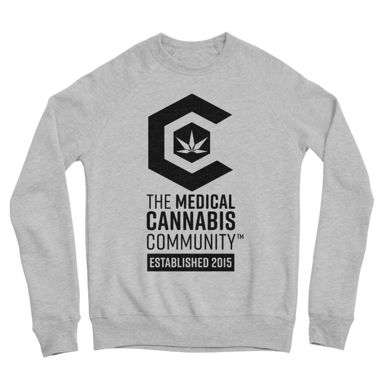 The Medical Cannabis Community Women's Sponge Fleece Sweatshirt by The Medical Cannabis Community