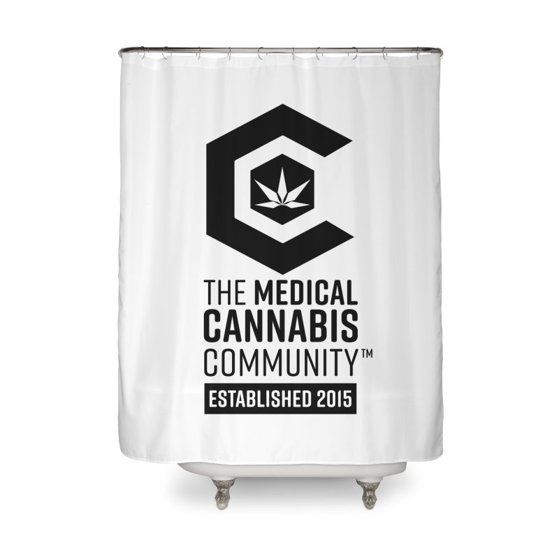 The Medical Cannabis Community Home Shower Curtain by The Medical Cannabis Community