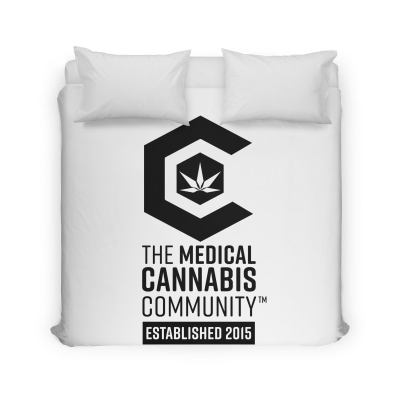The Medical Cannabis Community Home Duvet by The Medical Cannabis Community