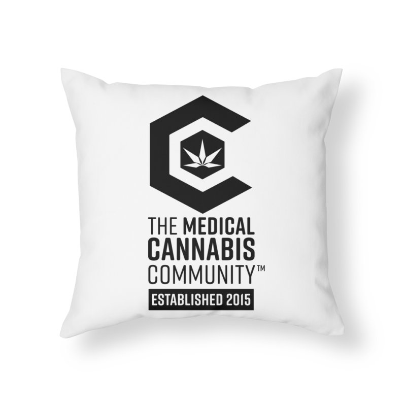 The Medical Cannabis Community Home Throw Pillow by The Medical Cannabis Community
