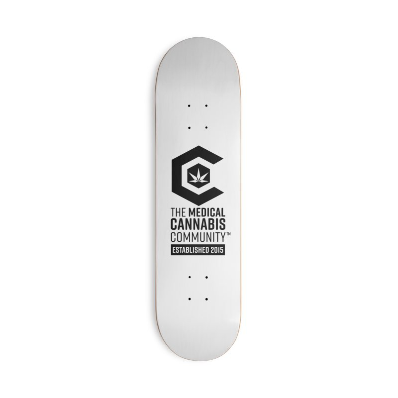 The Medical Cannabis Community Accessories Deck Only Skateboard by The Medical Cannabis Community