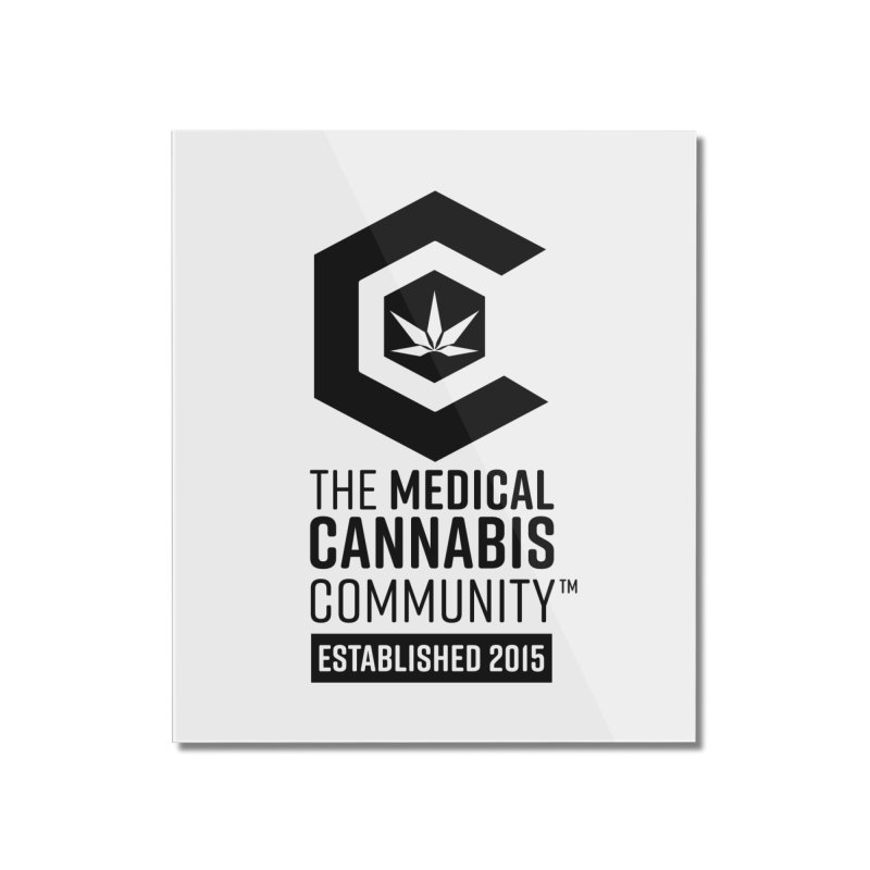 The Medical Cannabis Community Home Mounted Acrylic Print by The Medical Cannabis Community