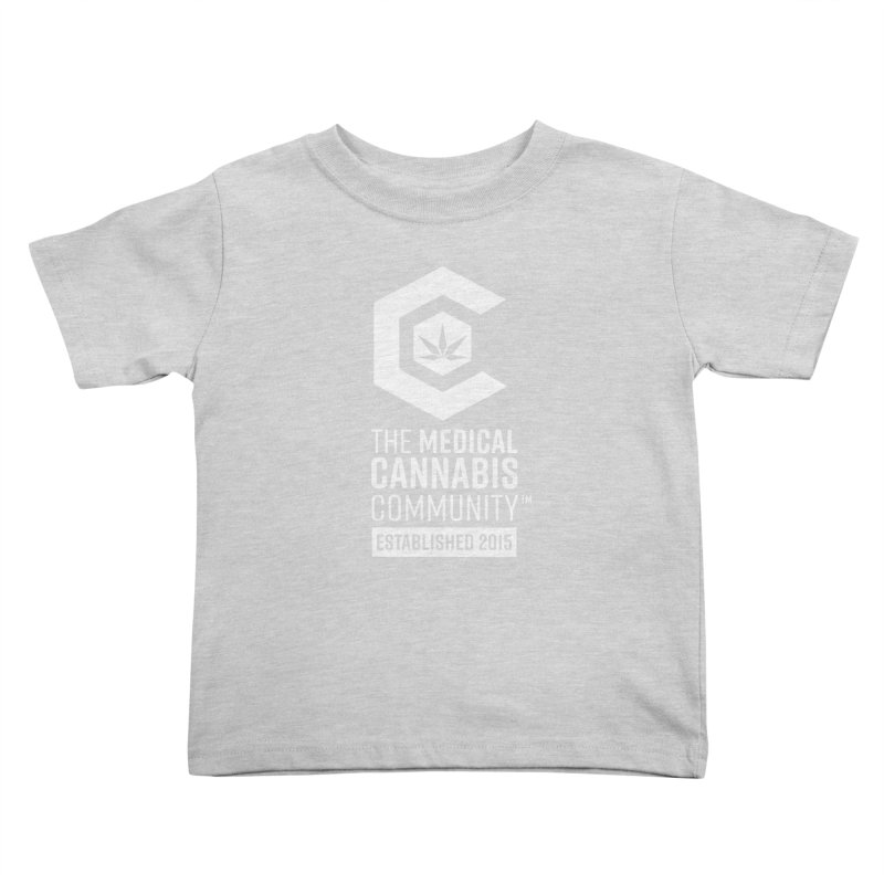 The Medical Cannabis Community Kids Toddler T-Shirt by The Medical Cannabis Community