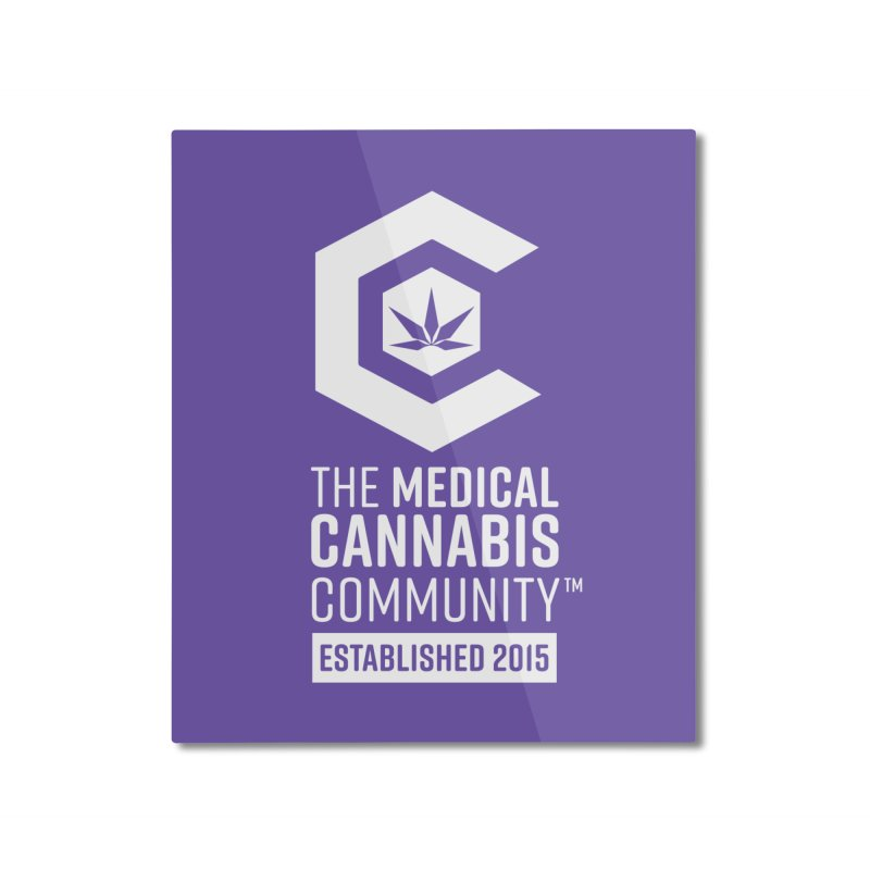 The Medical Cannabis Community Home Mounted Aluminum Print by The Medical Cannabis Community