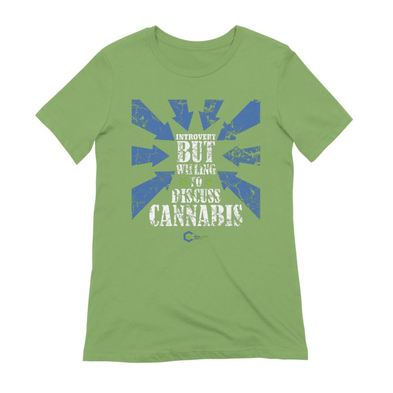 Introvert BUT WILLING to discuss cannabis Women's Extra Soft T-Shirt by The Medical Cannabis Community