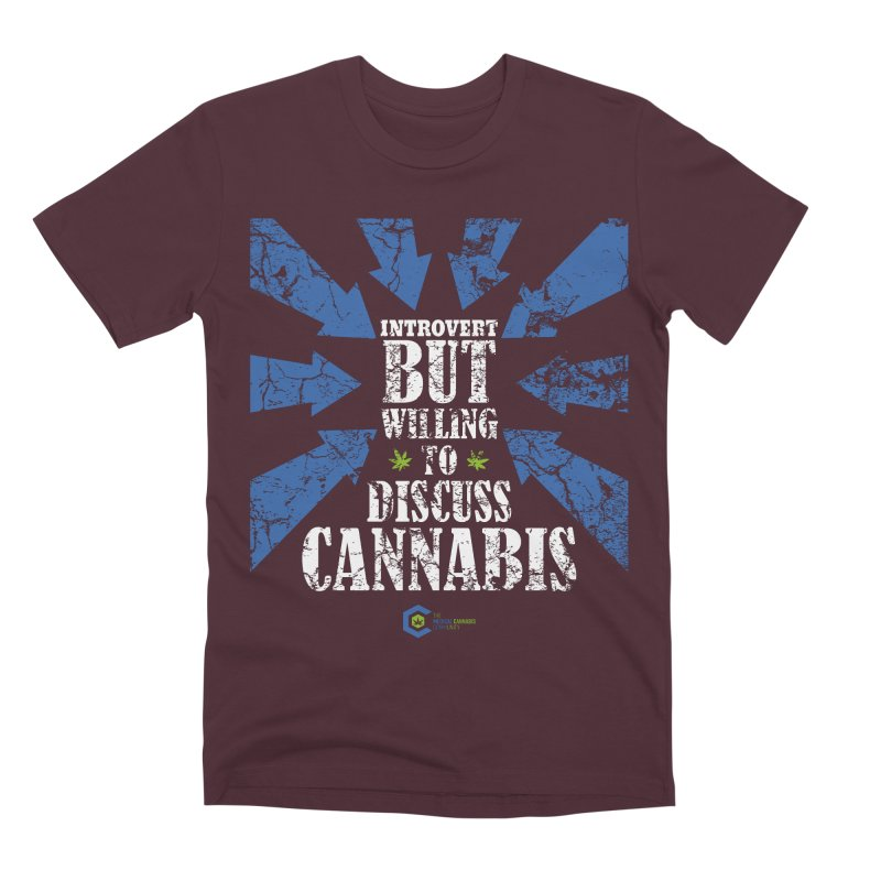 Introvert BUT WILLING to discuss cannabis Men's Premium T-Shirt by The Medical Cannabis Community