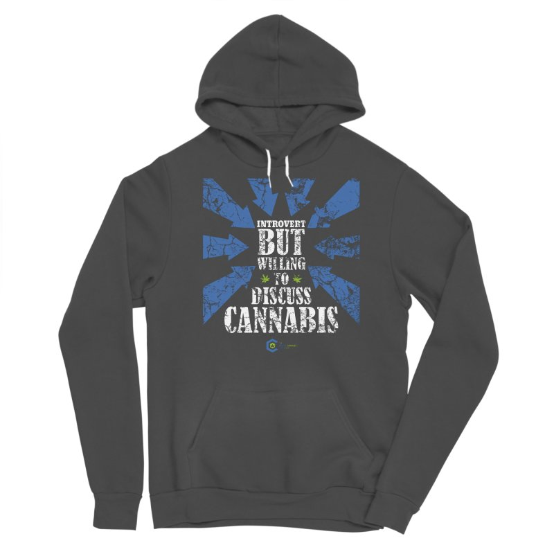 Introvert BUT WILLING to discuss cannabis Men's Sponge Fleece Pullover Hoody by The Medical Cannabis Community