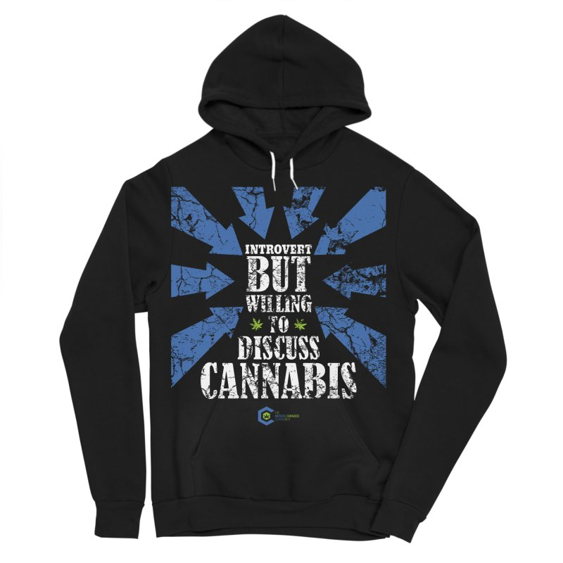 Introvert BUT WILLING to discuss cannabis Women's Sponge Fleece Pullover Hoody by The Medical Cannabis Community