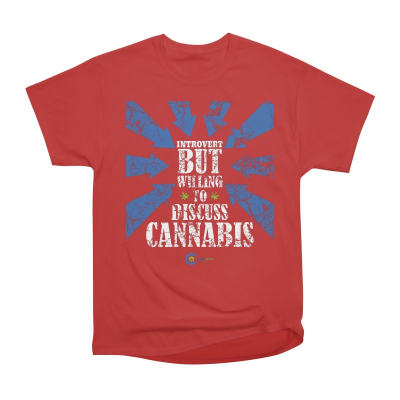 Introvert BUT WILLING to discuss cannabis Men's Heavyweight T-Shirt by The Medical Cannabis Community
