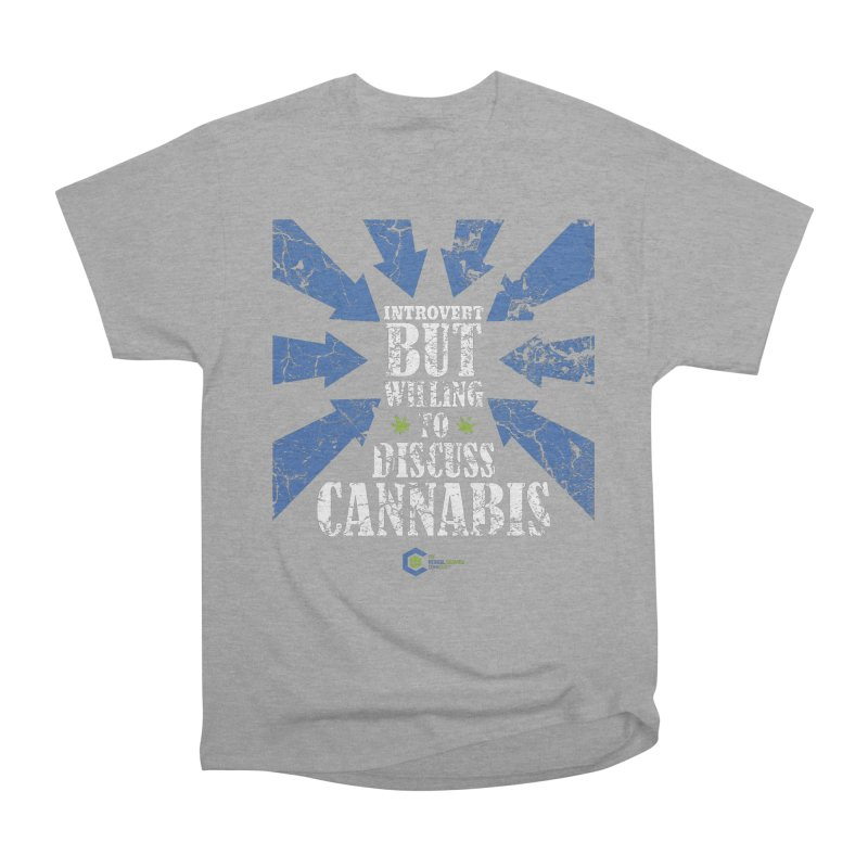 Introvert BUT WILLING to discuss cannabis Women's Heavyweight Unisex T-Shirt by The Medical Cannabis Community
