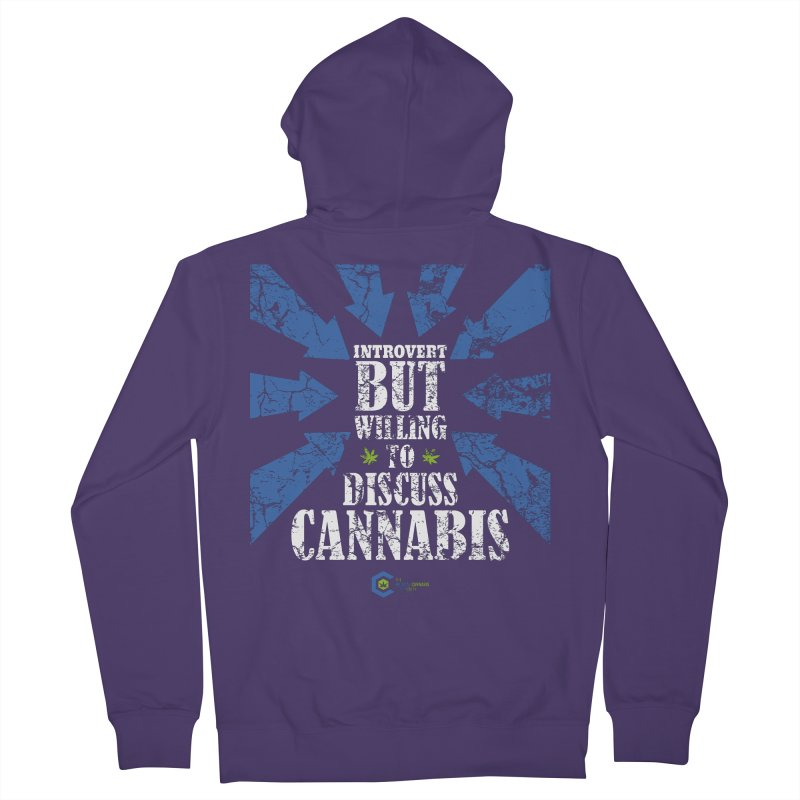 Introvert BUT WILLING to discuss cannabis Women's French Terry Zip-Up Hoody by The Medical Cannabis Community