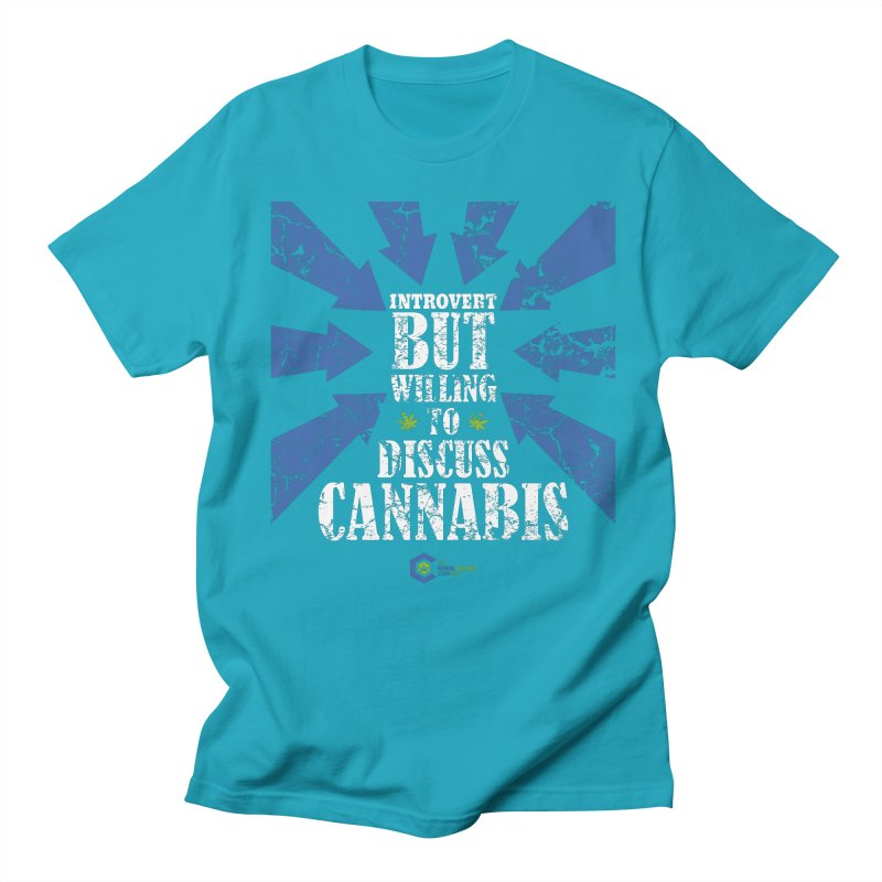 Introvert BUT WILLING to discuss cannabis Women's Regular Unisex T-Shirt by The Medical Cannabis Community