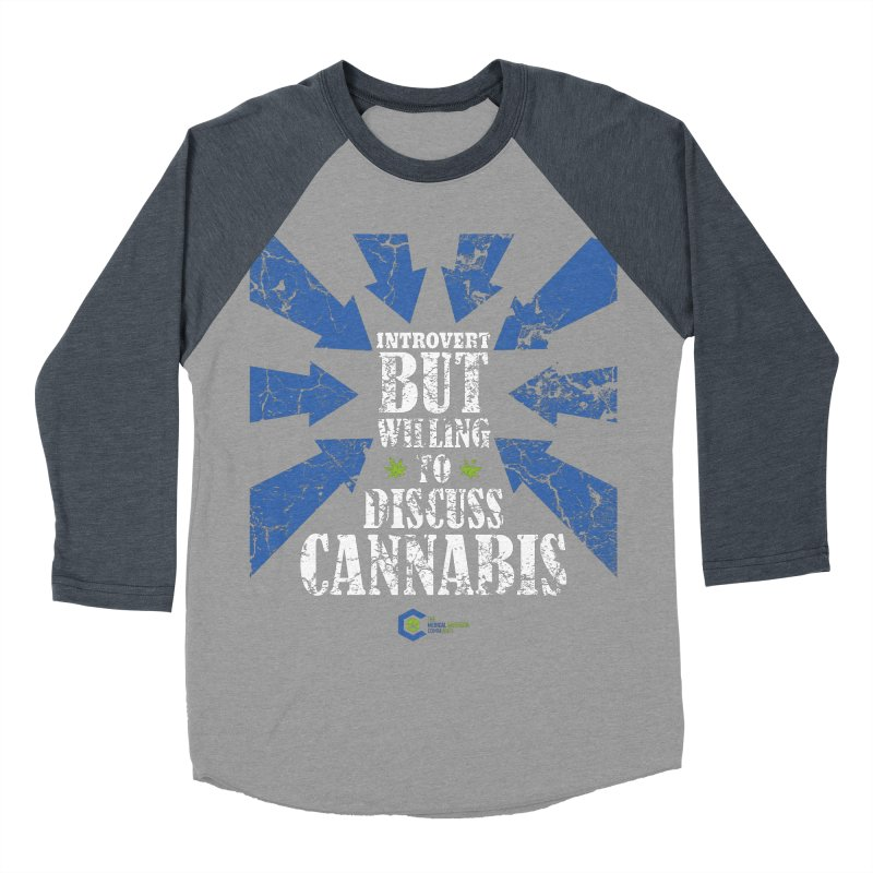 Introvert BUT WILLING to discuss cannabis Men's Baseball Triblend Longsleeve T-Shirt by The Medical Cannabis Community