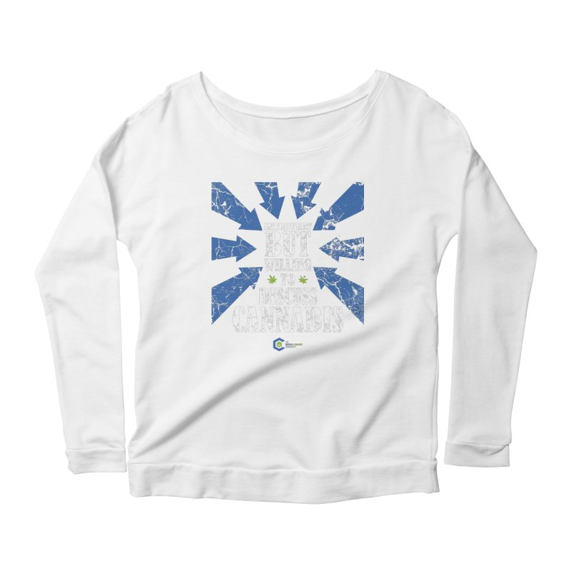 Introvert BUT WILLING to discuss cannabis Women's Scoop Neck Longsleeve T-Shirt by The Medical Cannabis Community