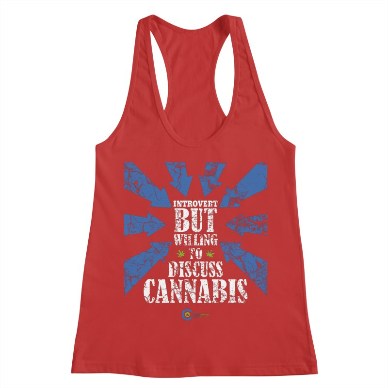Introvert BUT WILLING to discuss cannabis Women's Racerback Tank by The Medical Cannabis Community