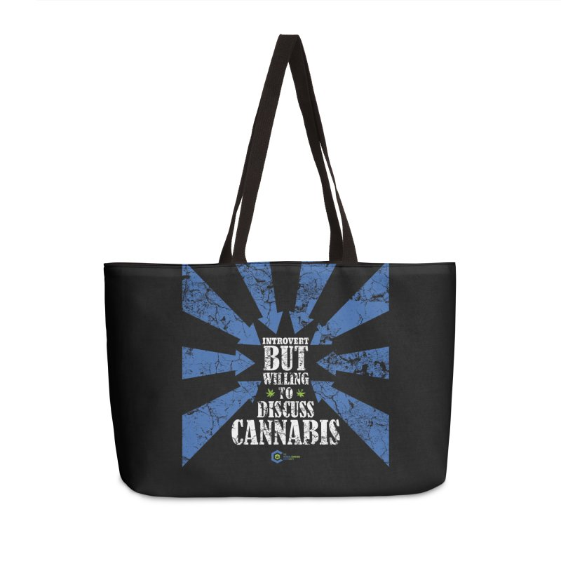 Introvert BUT WILLING to discuss cannabis Accessories Weekender Bag Bag by The Medical Cannabis Community