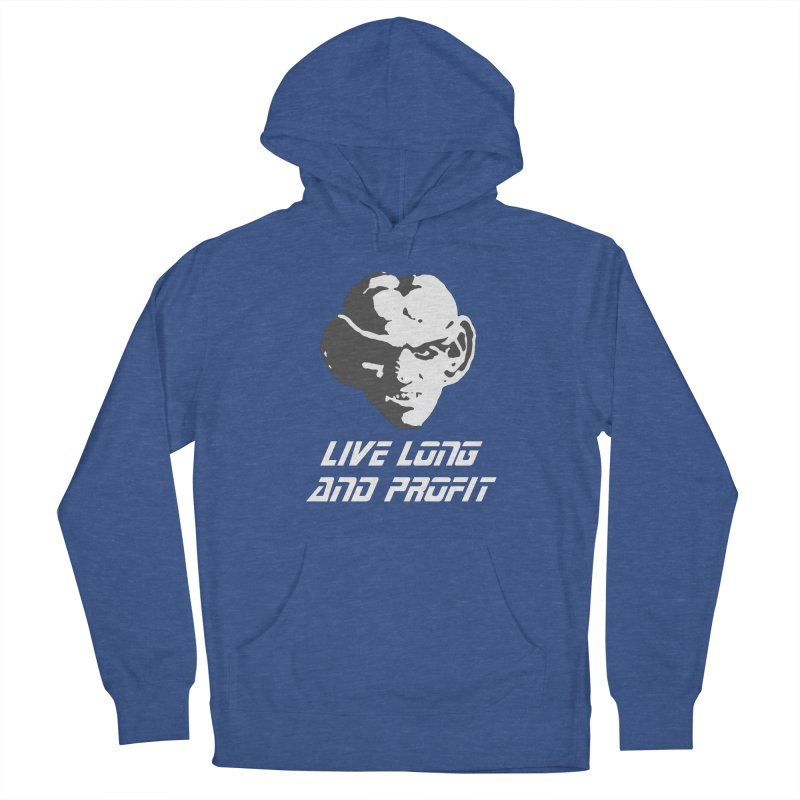 Live Long and Profit Women's Pullover Hoody by The Night Time Show Shop